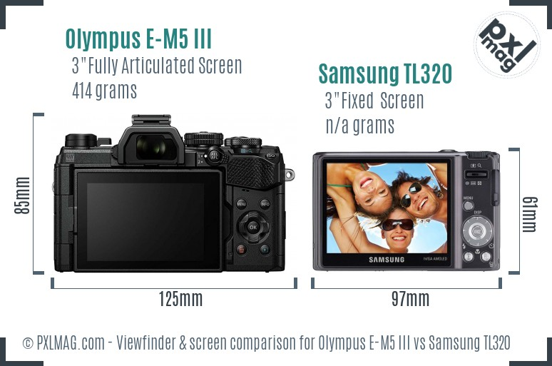 Olympus E-M5 III vs Samsung TL320 Screen and Viewfinder comparison